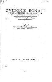 De Astronomia Tractatvs X. vniversum quod ad iudiciariam rationem, Natiuitatum, Aëris, Tempestatum, attinet, comprehendentes. Adiectus est Cl. Ptolomæi liber Fructus, cum Commentarijs Georgij Trapezuntij