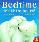 Bedtime For Little Bears