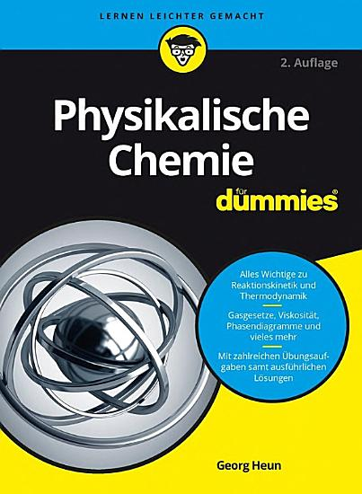 Physikalische Chemie f  r Dummies PDF