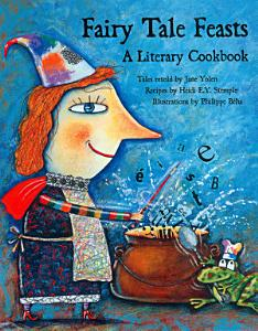 Fairy Tale Feasts Book