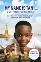 My Name Is Tani       and I Believe in Miracles PDF