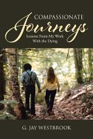 Compassionate Journeys PDF
