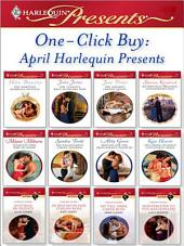 One-Click Buy: April Harlequin Presents: The Martinez Marriage Revenge\The Italian's Rags-to-Riches Wife\The Sheikh's Chosen Queen\Accidentally Pregnant, Conveniently Wed\Innocent Wife, Baby of Shame\The Billionaire's Virgin Mistress