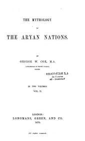 The Mythology of the Aryan Nations: Volume 2