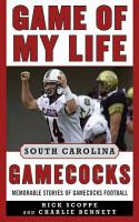 Game of My Life South Carolina Gamecocks PDF
