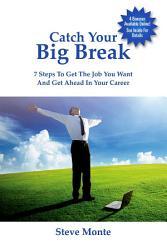 Catch Your Big Break Book PDF