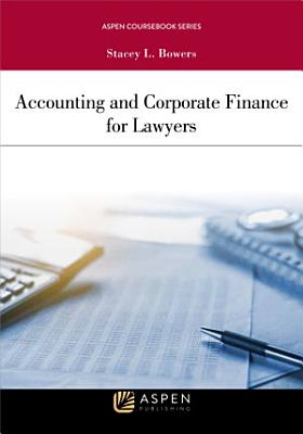 Accounting and Corporate Finance for Lawyers PDF