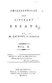 Philosophical and literary essays: Volume 2