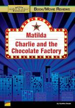 Matilda, Charlie and the Chocolate Factory