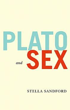 Plato and Sex PDF