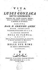 Vita di Luigi Gonzaga detto Rodomonte principe del Sacro Romano Impero, duca di Trajetto, conte di Fondi, e signore di Rivarolo