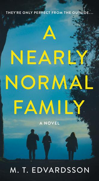 Download A Nearly Normal Family Book