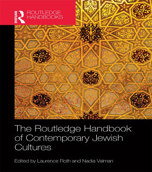 The Routledge Handbook of Contemporary Jewish Cultures PDF