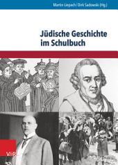 Jüdische Geschichte im Schulbuch: Eine Bestandsaufnahme anhand aktueller Lehrwerke