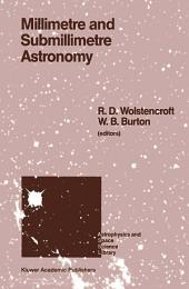 Millimetre and Submillimetre Astronomy: Lectures Presented at a Summer School Held in Stirling, Scotland, June 21–27, 1987