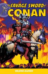 The Savage Sword of Conan Volume 11: Volume 11