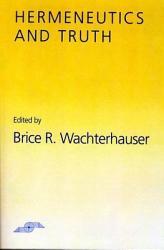 Hermeneutics and Truth PDF