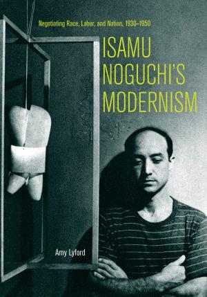 Isamu Noguchi S Modernism
