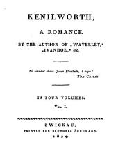 Kenilworth: A Romance : in Four Volumes, Volume 1