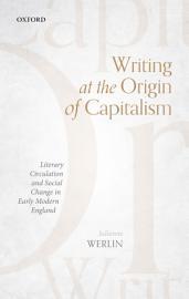 Writing at the Origin of Capitalism PDF