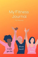 My Fitness Journal for Women   Weight Loss Watchers Food and Exercise Planner  100 Days Meal   Activity Tracker  Keep Track of Daily Food Intake   Wor PDF