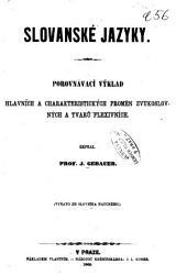 Slovanské jazyky: porovnávací výklad hlavních a charakteristických proměn zvukoslovných a tvarů flexivních