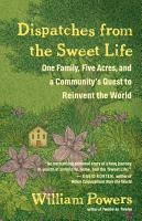 Dispatches from the Sweet Life PDF