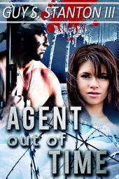 Agent out of Time: Romance Thriller