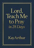 Lord  Teach Me to Pray in 28 Days Milano SoftoneTM PDF