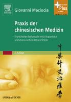 Praxis der chinesischen Medizin PDF