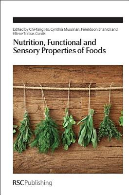Nutrition, Functional and Sensory Properties of Foods