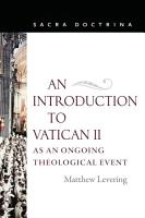 An Introduction to Vatican II as an Ongoing Theological Event PDF