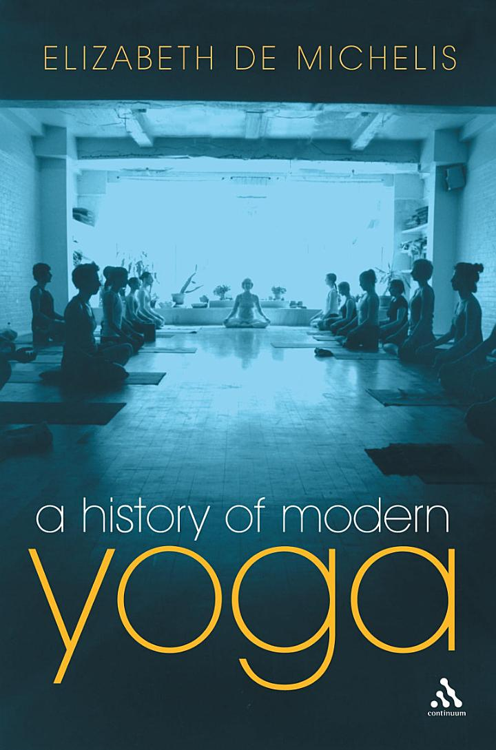 A History of Modern Yoga