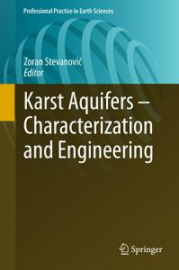 Karst Aquifers   Characterization and Engineering PDF