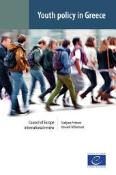 Youth policy in Greece: Council of Europe international review