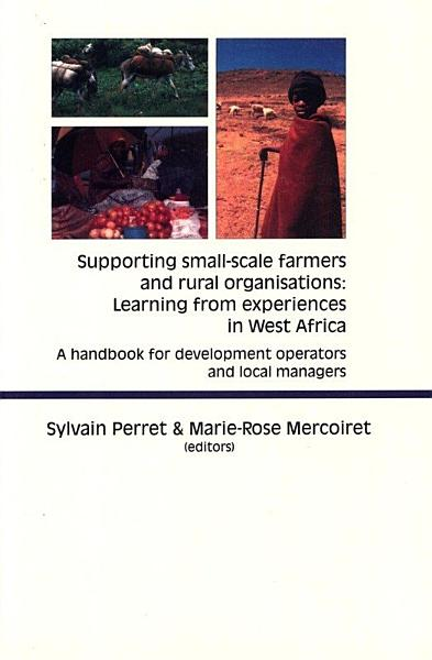 Supporting Small scale Farmers and Rural Organisations  Learning from Experiences in West Africa PDF