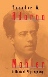 Mahler: A Musical Physiognomy
