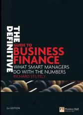 The Definitive Guide to Business Finance PDF