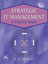 Strategic It Management  A Concise Study PDF
