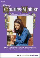Hedwig Courths-Mahler - Folge 078: Das Geheimnis einer Namenlosen