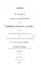 Reports of Cases Argued and Determined in the Supreme Court of Alabama: Embracing the Decisions Made in the Year 1827[-1831], Volume 3