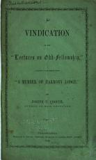 A Vindication of the Lectures on Odd Fellowship PDF