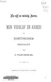 Na vijf en twintig jaren: mijn verblijf en arbeid te Doetinchem herdacht : [gedachteniswoord uitgeproken in de Ned. Herv. zendingskapel te Doetinchem op Zondag 18 December 1887]