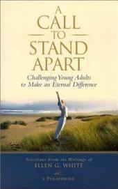 A Call to Stand Apart: Challenging Young Adults to Make an Eternal Difference
