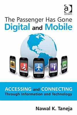 The Passenger Has Gone Digital and Mobile
