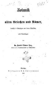 Botanik der alten Griechen und Römer, deutsh in Auszügen aus deren Schriften, nebst Anmerkungen von Harald Othmar Lenz