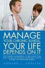 Manage Your Chronic Illness, Your Life Depends on It