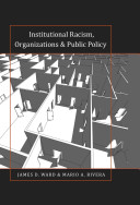 Institutional Racism  Organizations and Public Policy