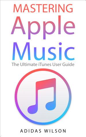 Mastering Apple Music