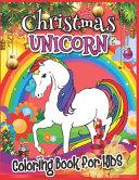 Christmas Unicorn Coloring Book for Kids